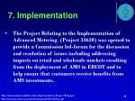 7 implementation