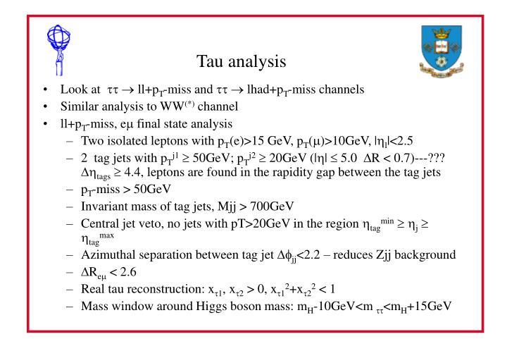 Tau analysis