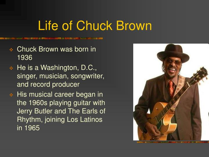 Life of Chuck Brown
