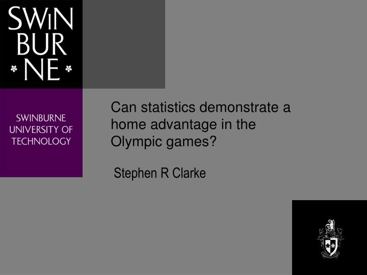 Can statistics demonstrate a home advantage in the Olympic games?