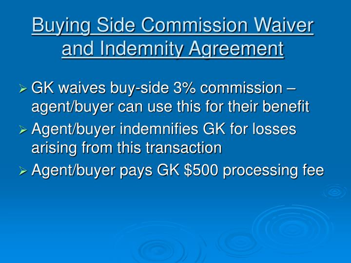 Buying Side Commission Waiver and Indemnity Agreement