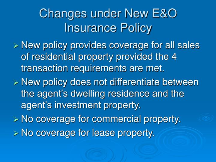 Changes under New E&O Insurance Policy