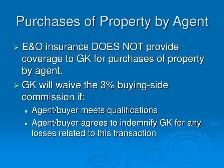 Purchases of Property by Agent