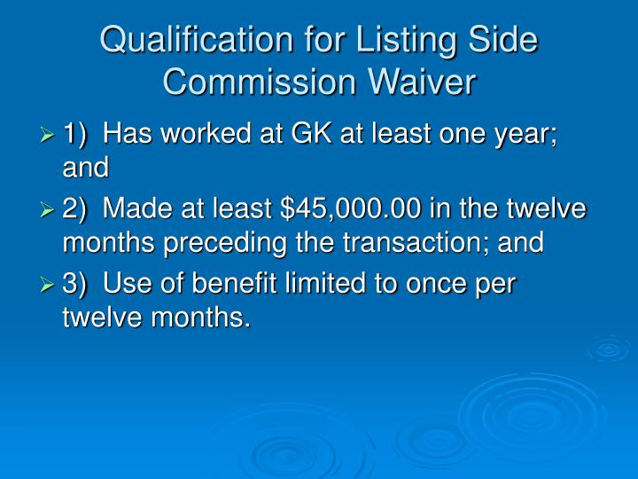 Qualification for Listing Side Commission Waiver