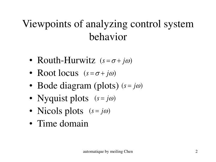 Viewpoints of analyzing control system behavior