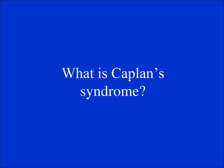 What is Caplans syndrome?