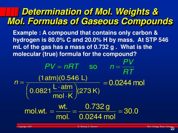 Determination of Mol. Weights &