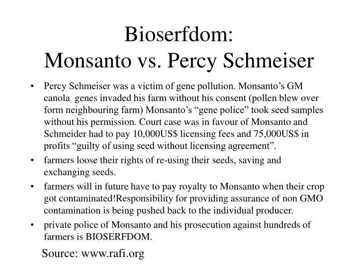 Bioserfdom: