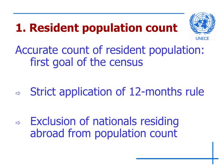 1. Resident population count