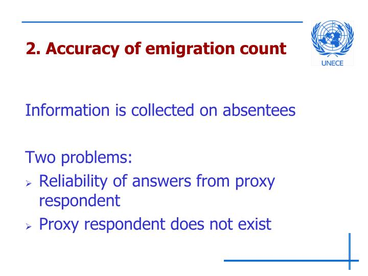 2. Accuracy of emigration count