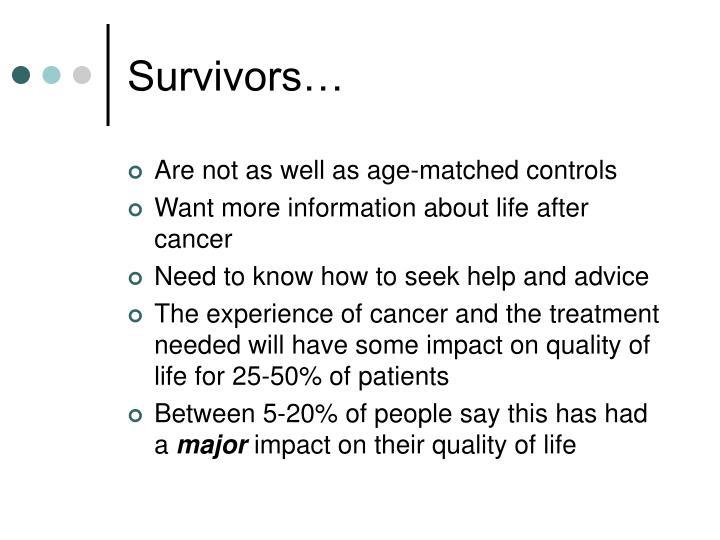 Survivors…