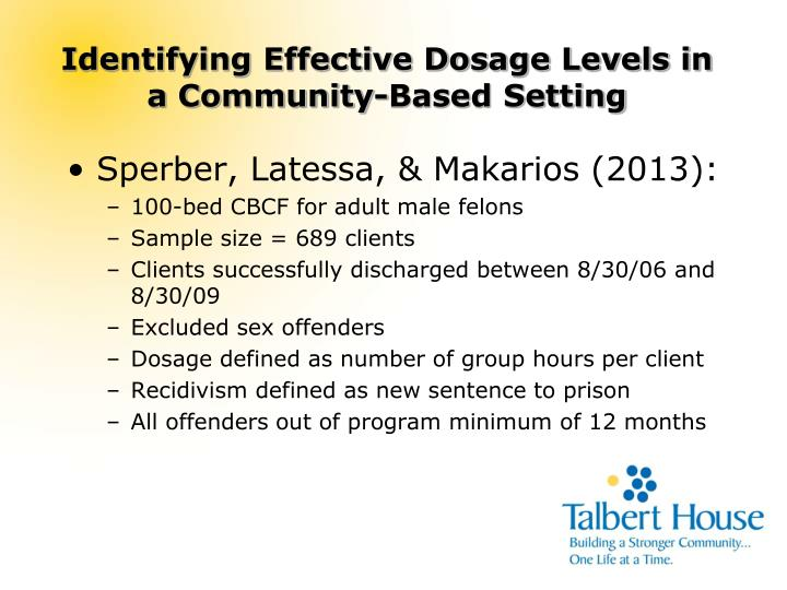 Identifying Effective Dosage Levels in a Community-Based Setting