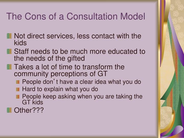 Ppt the pros and cons of a consultation model 101 for Cons 101