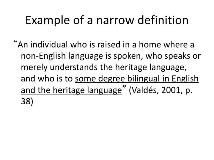 Example of a narrow definition