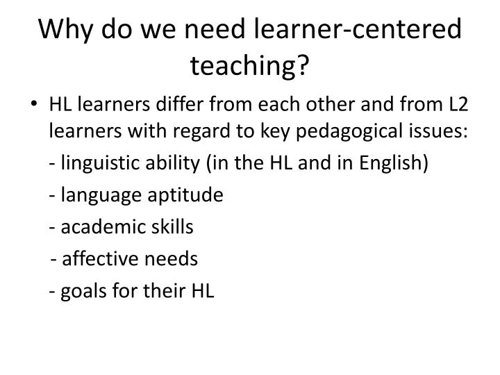 Why do we need learner-centered teaching?