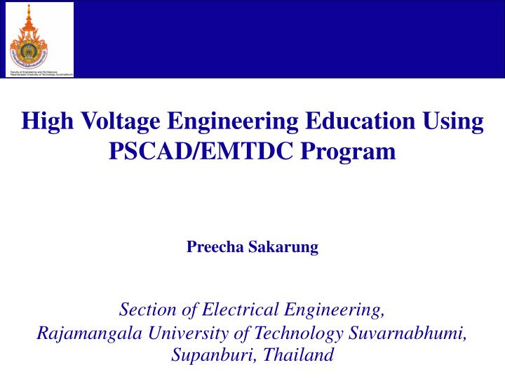 High Voltage Engineering Education Using