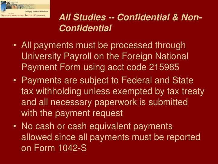 All Studies -- Confidential & Non-Confidential