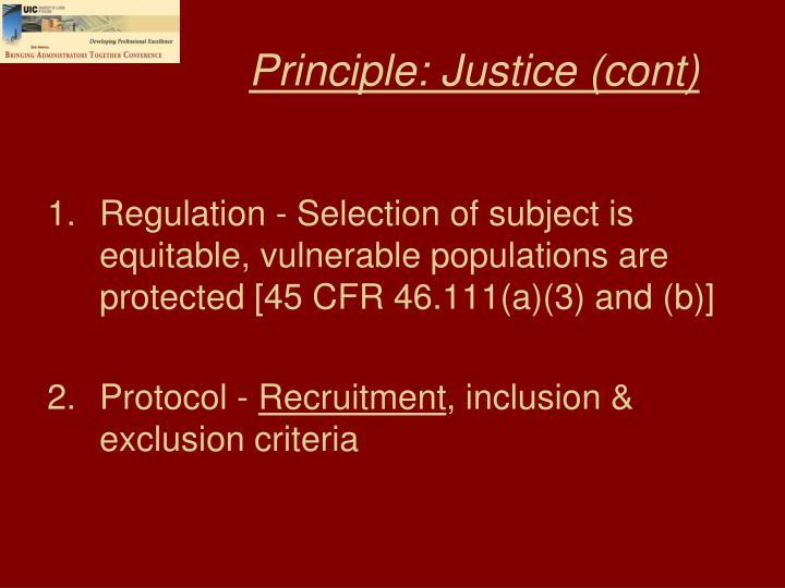 Principle: Justice (cont)