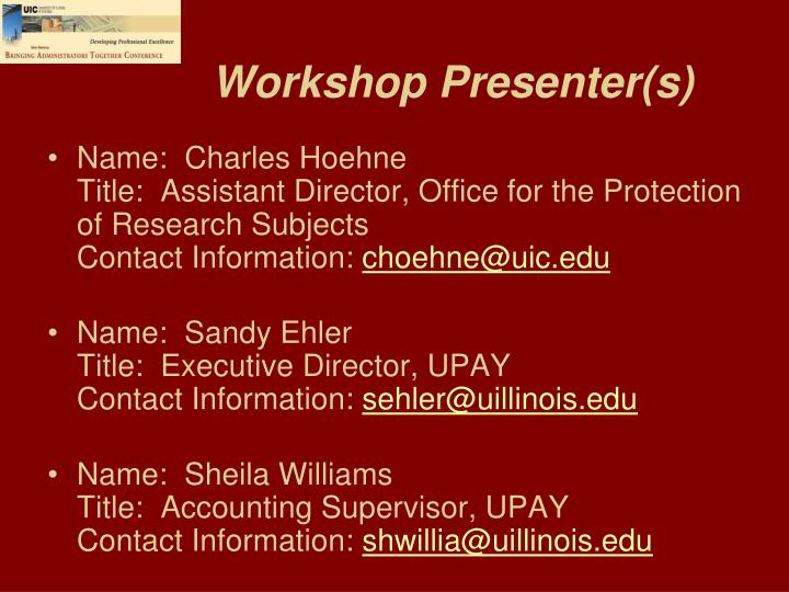 Workshop Presenter(s)