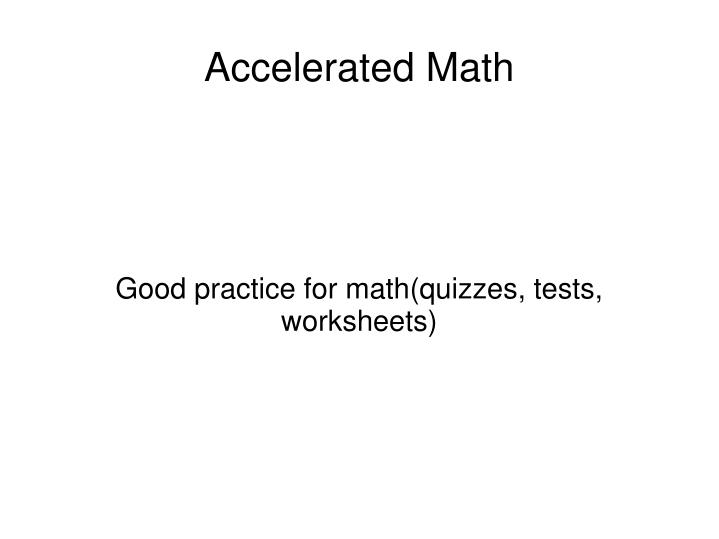 Good practice for math quizzes tests worksheets