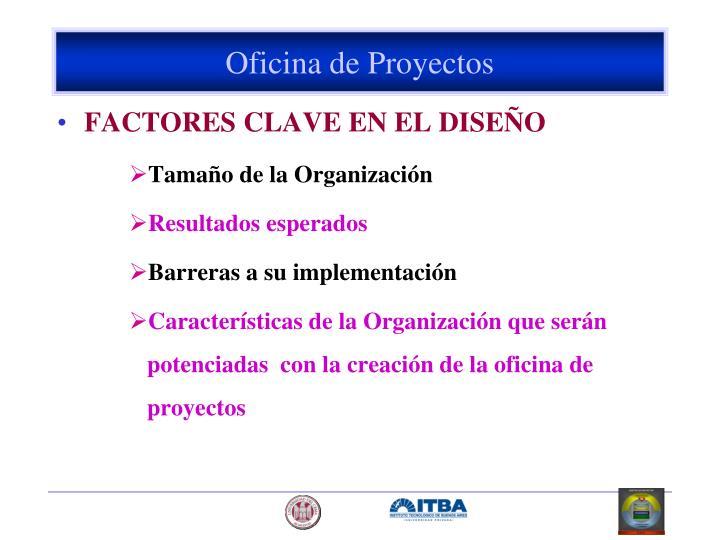FACTORES CLAVE EN EL DISEÑO