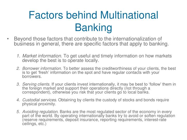 Factors behind Multinational Banking