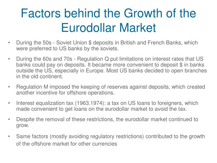 Factors behind the Growth of the Eurodollar Market