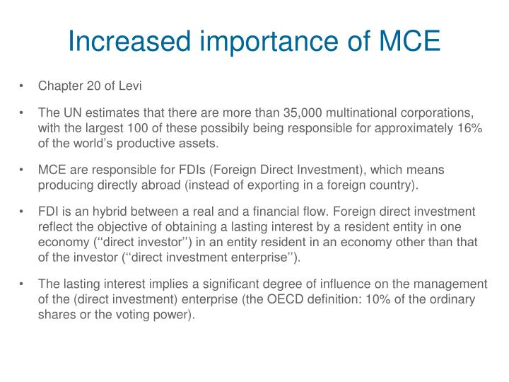 Increased importance of MCE