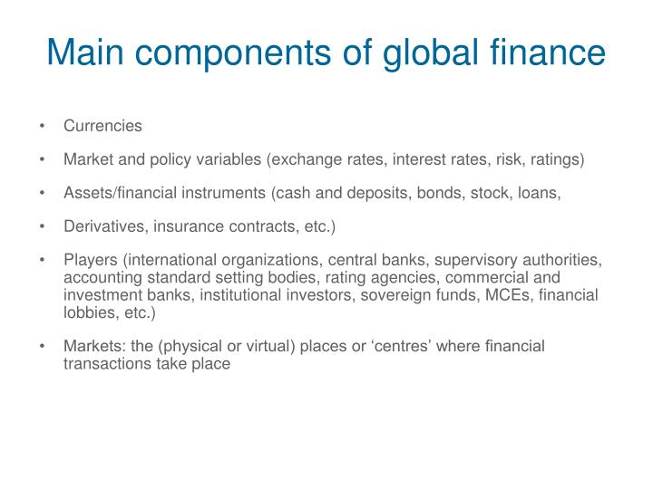 Main components of global finance