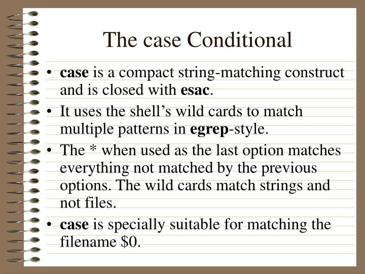 The case Conditional