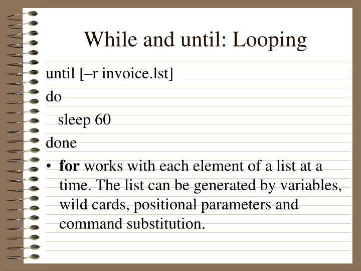 While and until: Looping