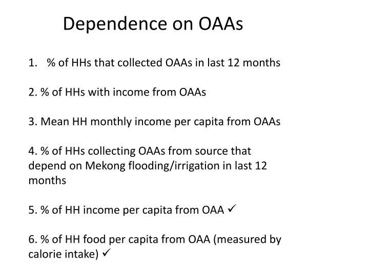 Dependence on OAAs
