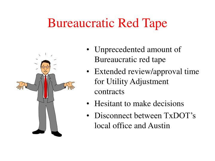 Bureaucratic Red Tape