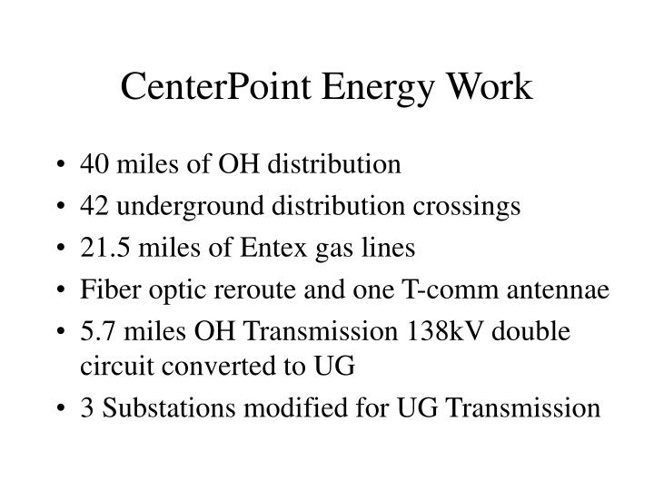 CenterPoint Energy Work