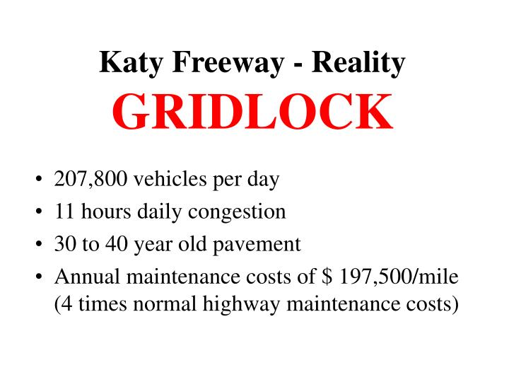 Katy freeway reality gridlock