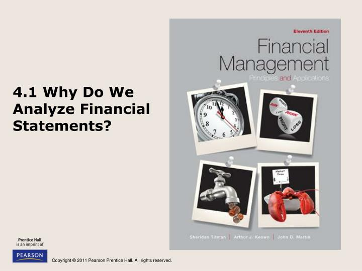 4.1 Why Do We Analyze Financial Statements?