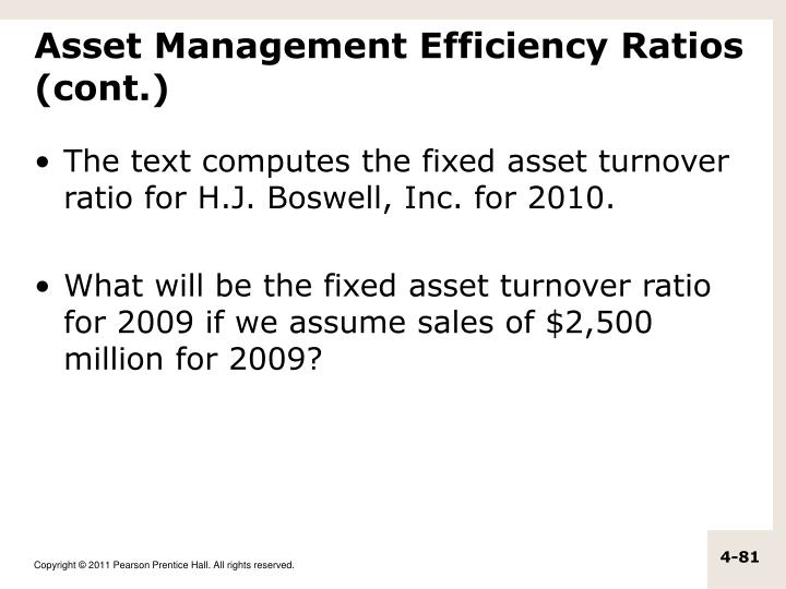 Asset Management Efficiency Ratios (cont.)
