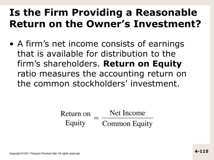 Is the Firm Providing a Reasonable Return on the Owner's Investment?