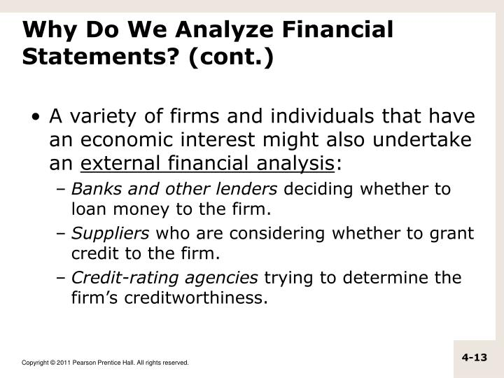 Why Do We Analyze Financial Statements? (cont.)