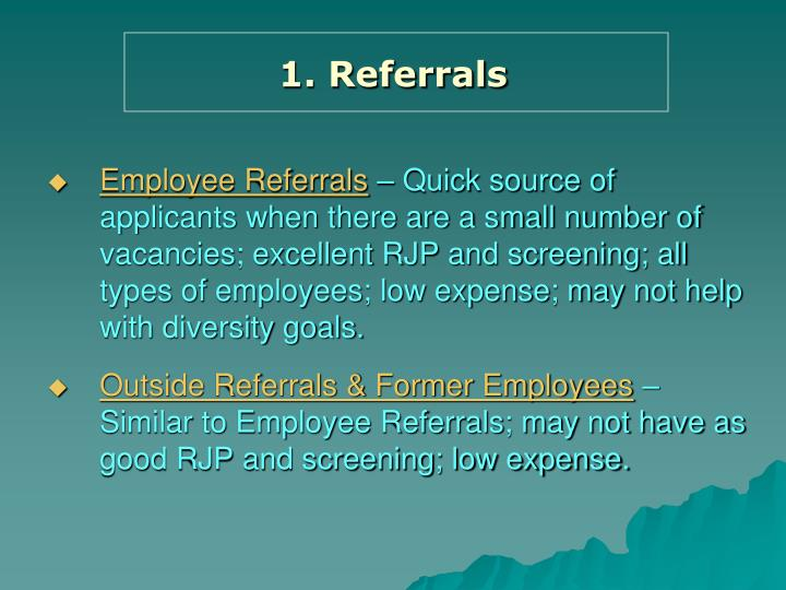 1. Referrals