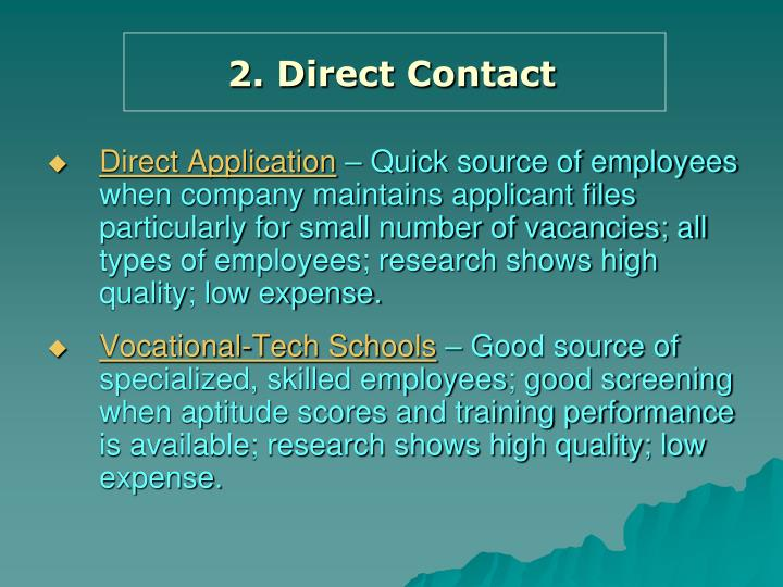 2. Direct Contact