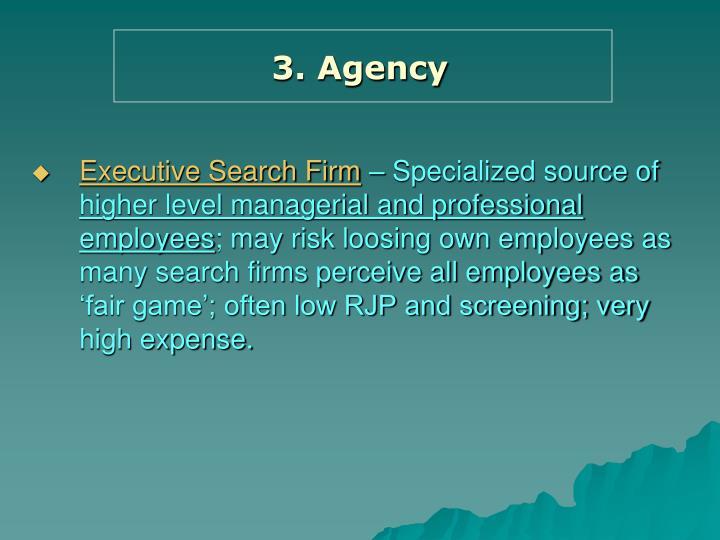 3. Agency