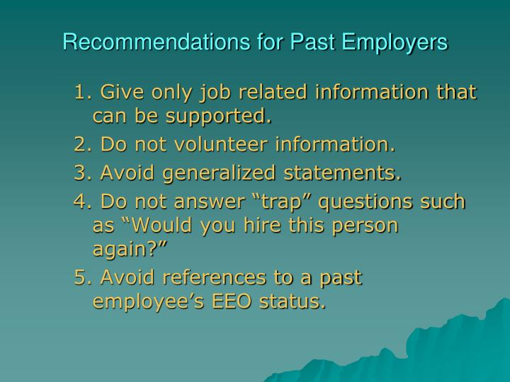 Recommendations for Past Employers