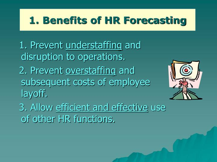 1. Benefits of HR Forecasting