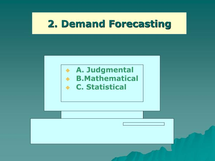 2. Demand Forecasting