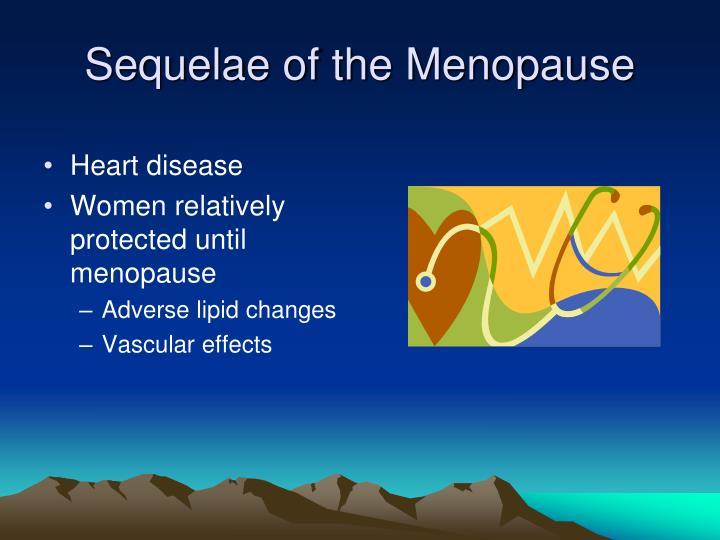 Sequelae of the Menopause