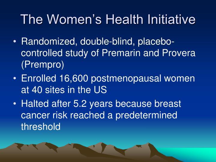 The Women's Health Initiative