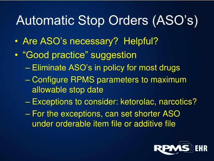 Automatic Stop Orders (ASO's)