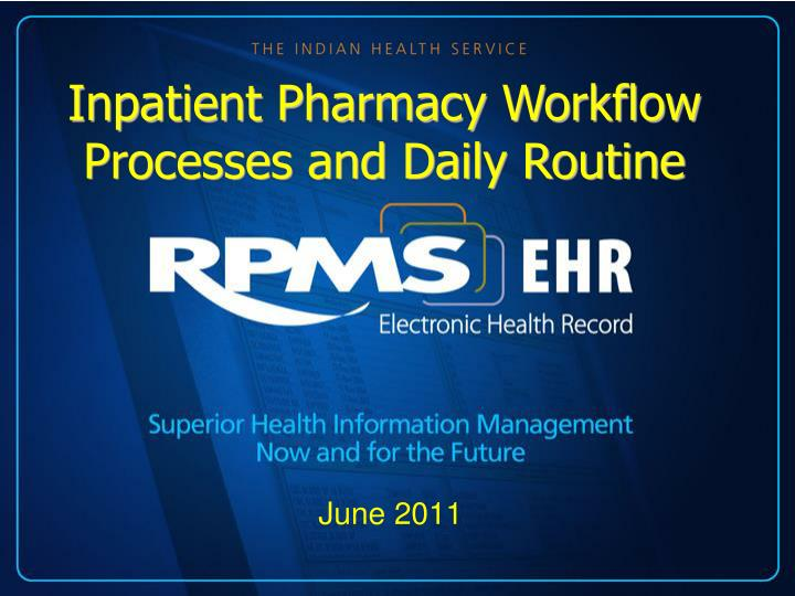 Inpatient Pharmacy Workflow Processes and Daily Routine