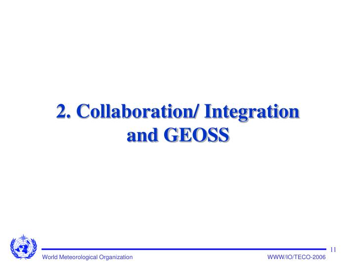 2. Collaboration/ Integration